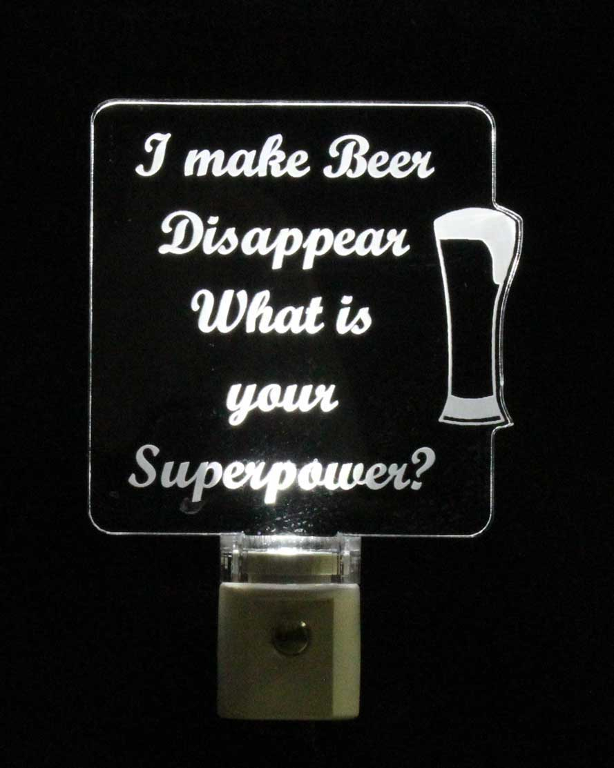 I Make Beer Disappear, What is your Superpower Night Light